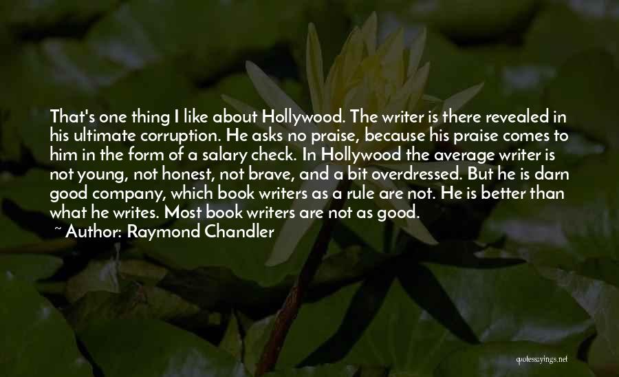 Better Than Average Quotes By Raymond Chandler