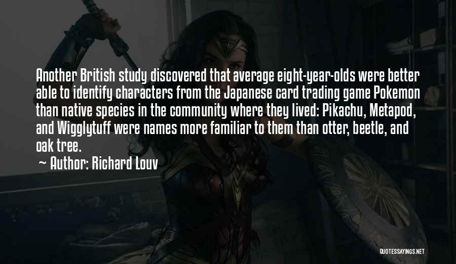 Better Than Average Quotes By Richard Louv