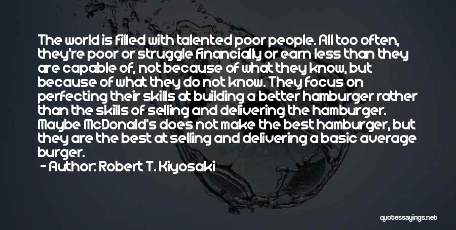 Better Than Average Quotes By Robert T. Kiyosaki