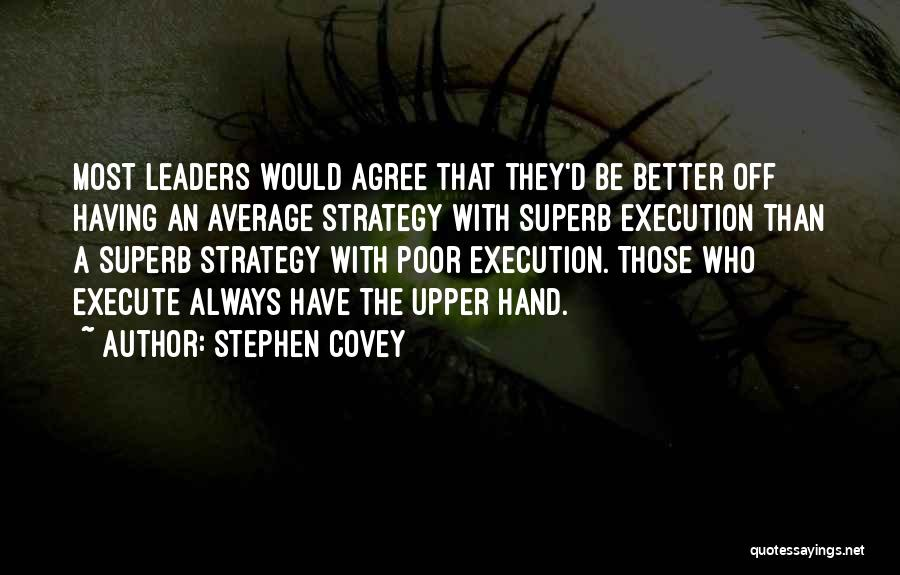 Better Than Average Quotes By Stephen Covey
