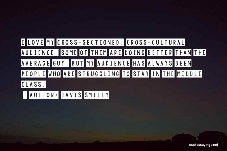 Better Than Average Quotes By Tavis Smiley