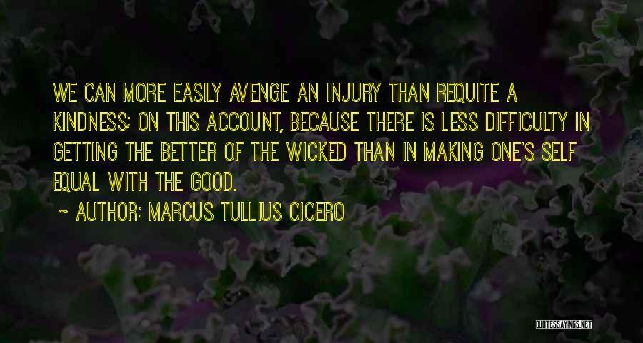 Better Than Revenge Quotes By Marcus Tullius Cicero