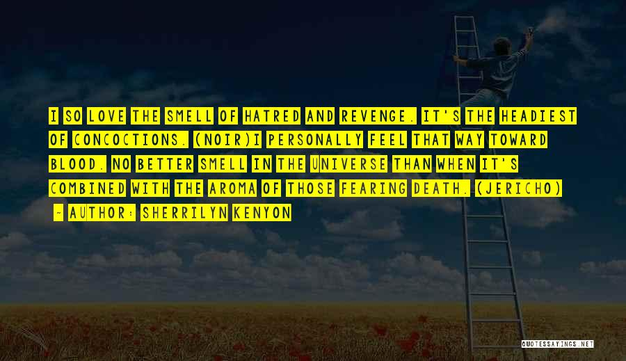 Better Than Revenge Quotes By Sherrilyn Kenyon
