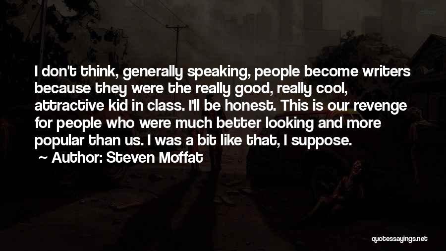 Better Than Revenge Quotes By Steven Moffat