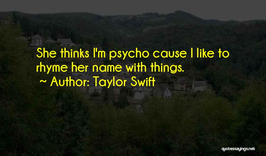 Better Than Revenge Quotes By Taylor Swift