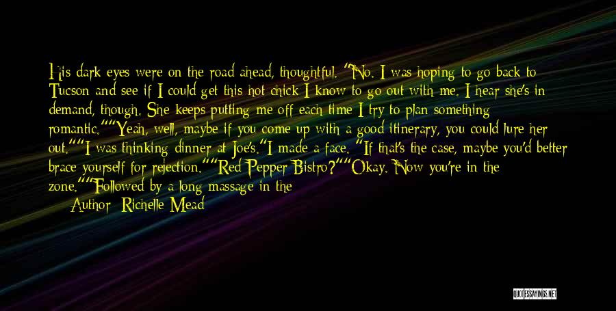 Better Things Ahead Quotes By Richelle Mead