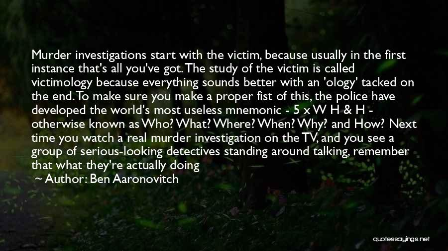 Better Watch Out Quotes By Ben Aaronovitch