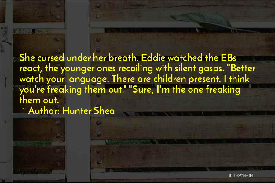 Better Watch Out Quotes By Hunter Shea