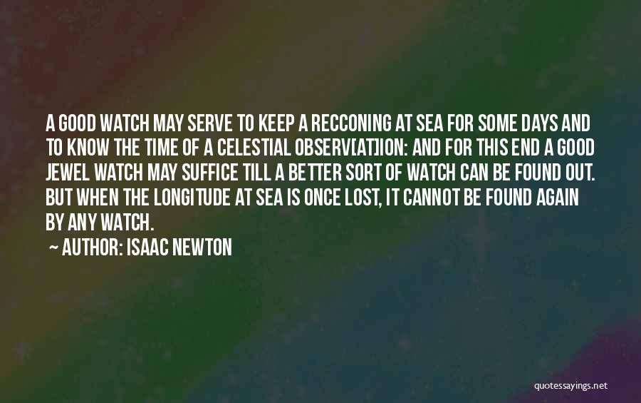 Better Watch Out Quotes By Isaac Newton
