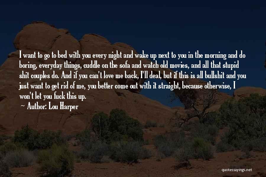 Better Watch Out Quotes By Lou Harper