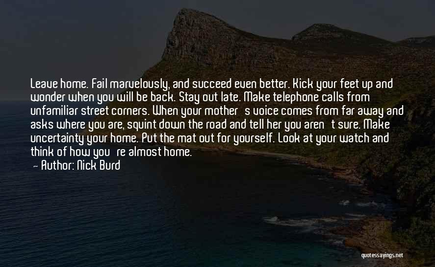 Better Watch Out Quotes By Nick Burd