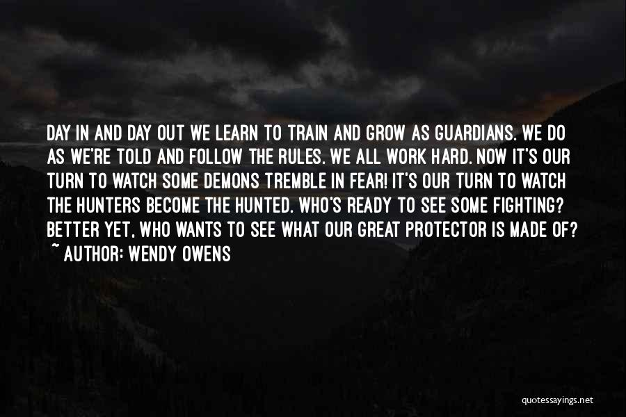 Better Watch Out Quotes By Wendy Owens