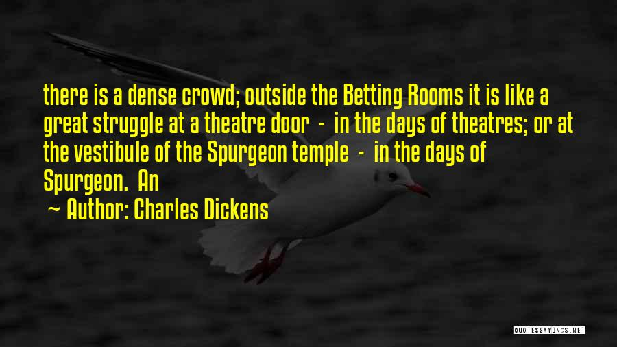 Betting Quotes By Charles Dickens