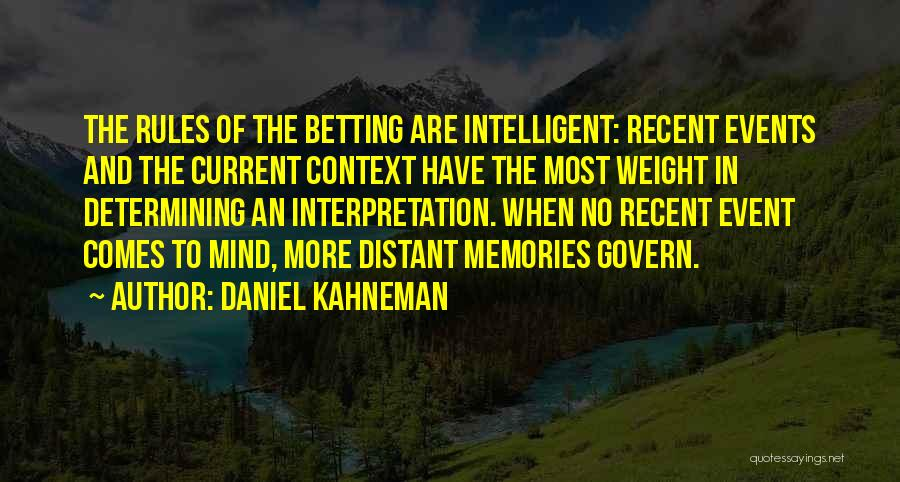 Betting Quotes By Daniel Kahneman