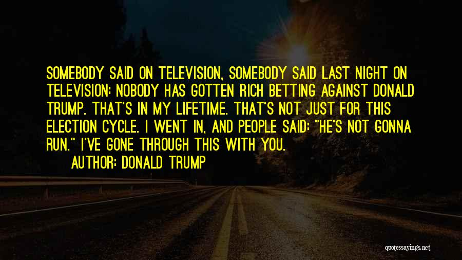 Betting Quotes By Donald Trump