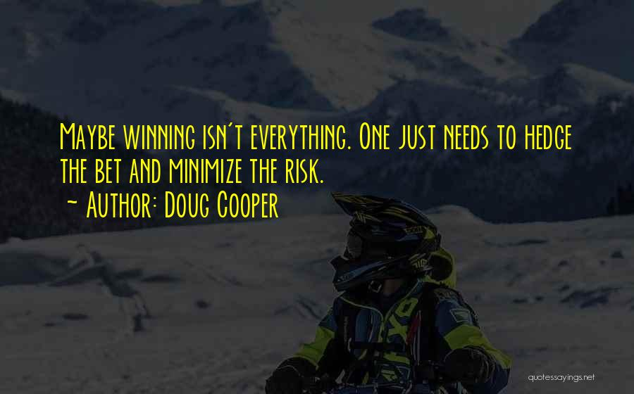 Betting Quotes By Doug Cooper