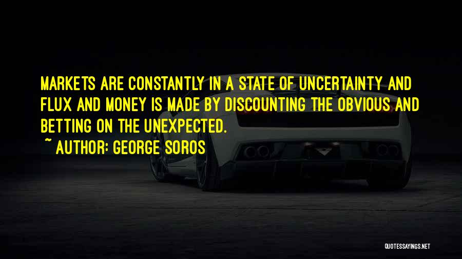 Betting Quotes By George Soros