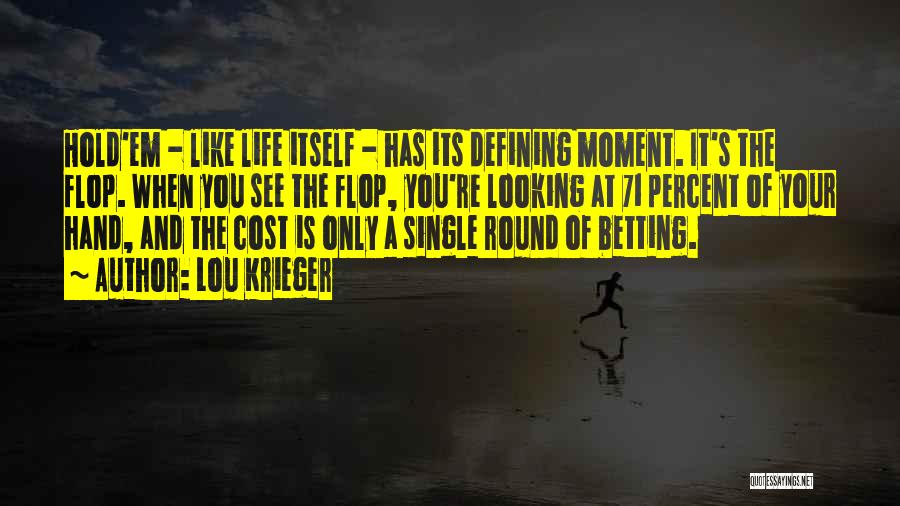 Betting Quotes By Lou Krieger