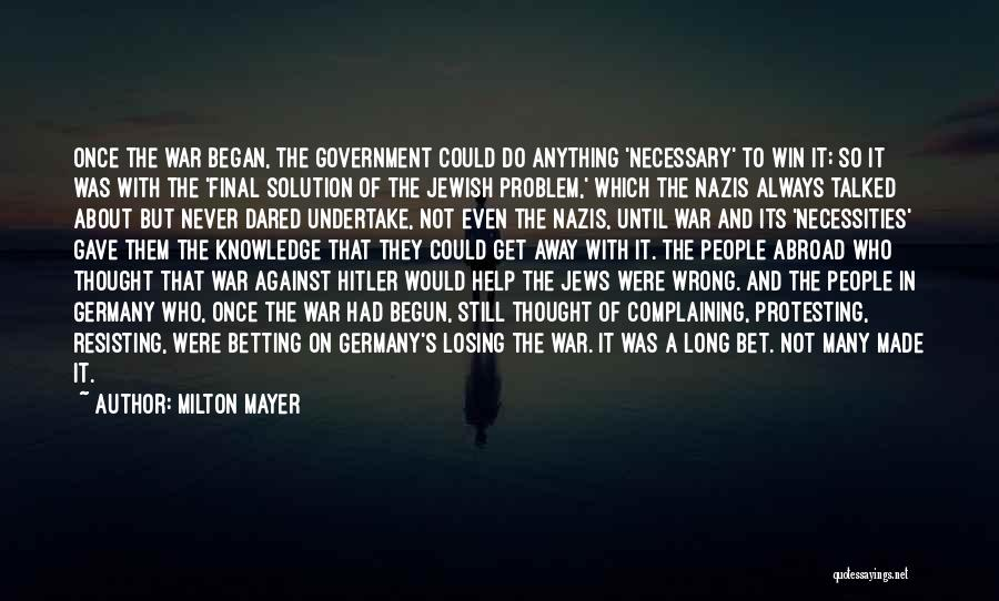 Betting Quotes By Milton Mayer