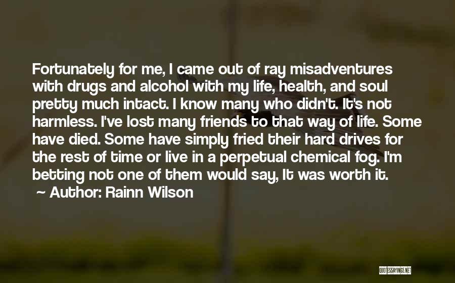 Betting Quotes By Rainn Wilson