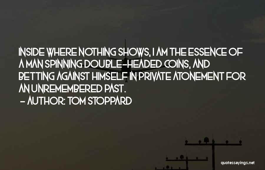 Betting Quotes By Tom Stoppard