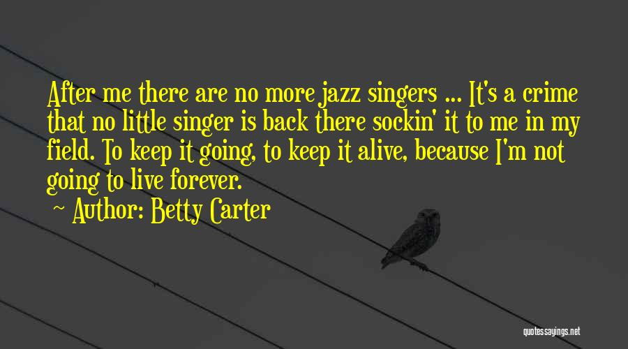 Betty Carter Quotes 1686537