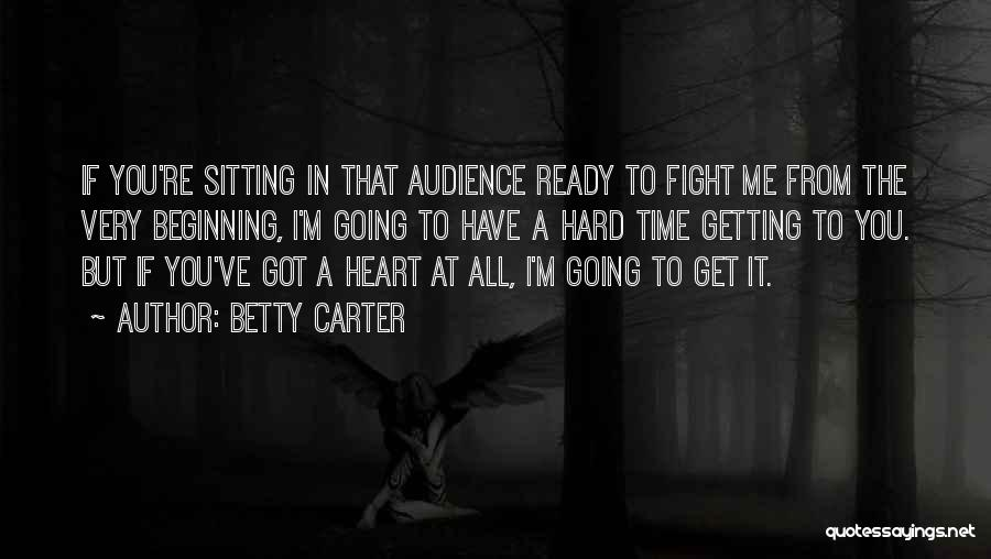 Betty Carter Quotes 1854206