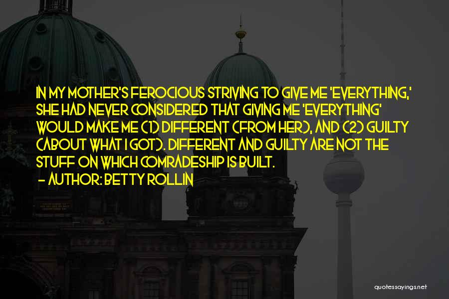 Betty Rollin Quotes 1004358