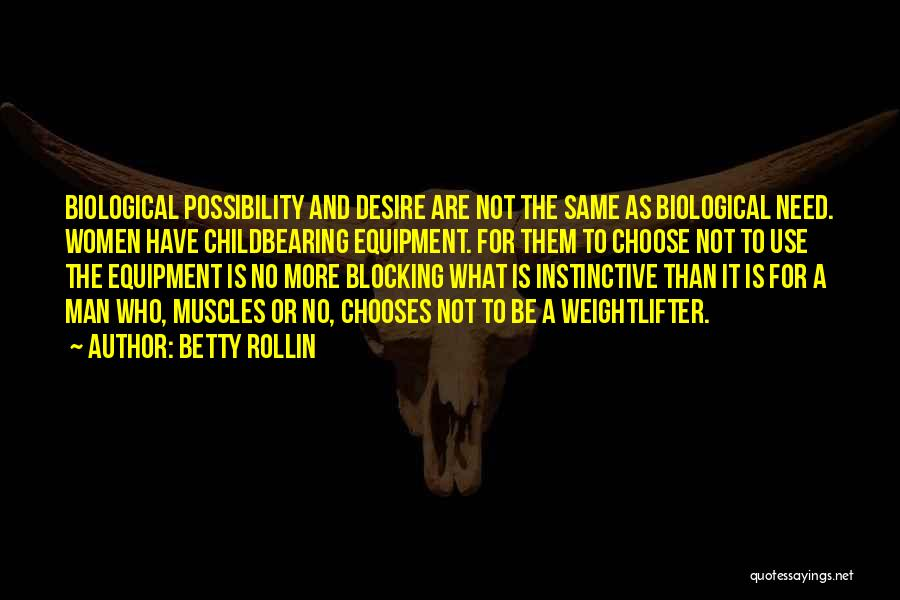 Betty Rollin Quotes 1396448