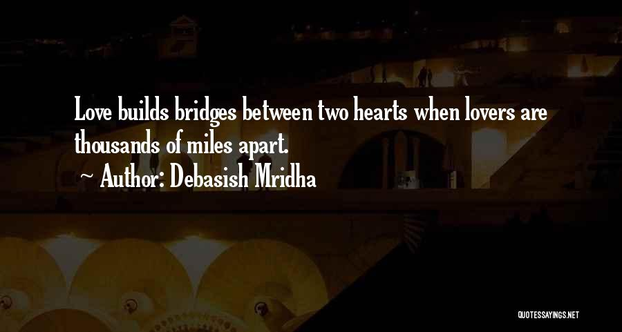 Between Two Lovers Quotes By Debasish Mridha