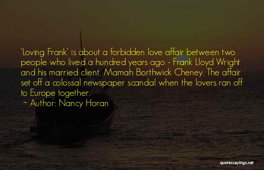 Between Two Lovers Quotes By Nancy Horan