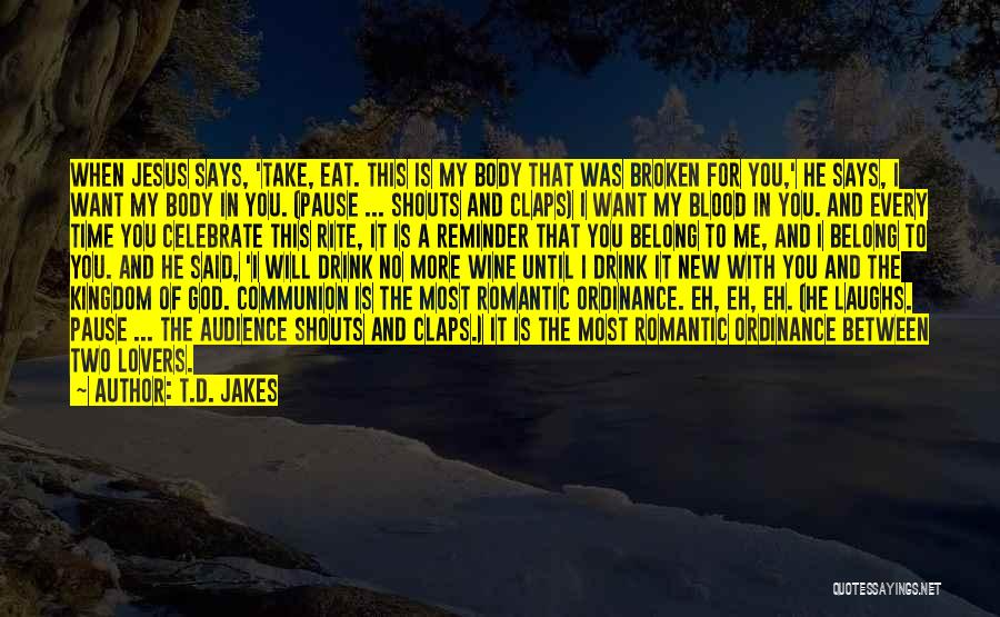 Between Two Lovers Quotes By T.D. Jakes