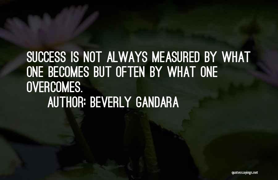 Beverly Gandara Quotes 981713