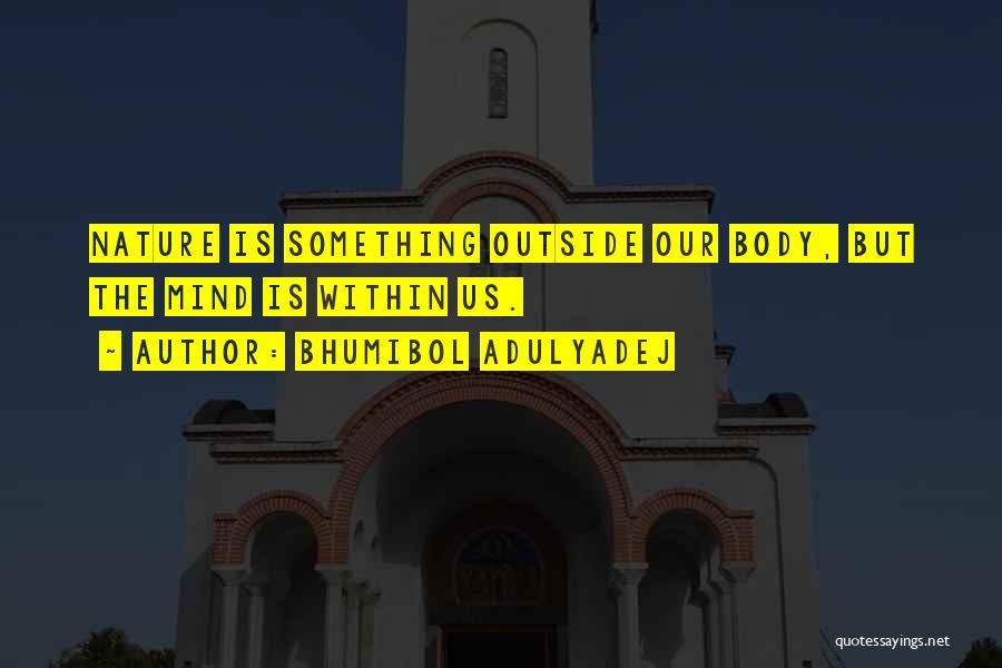 Bhumibol Adulyadej Quotes 1484791