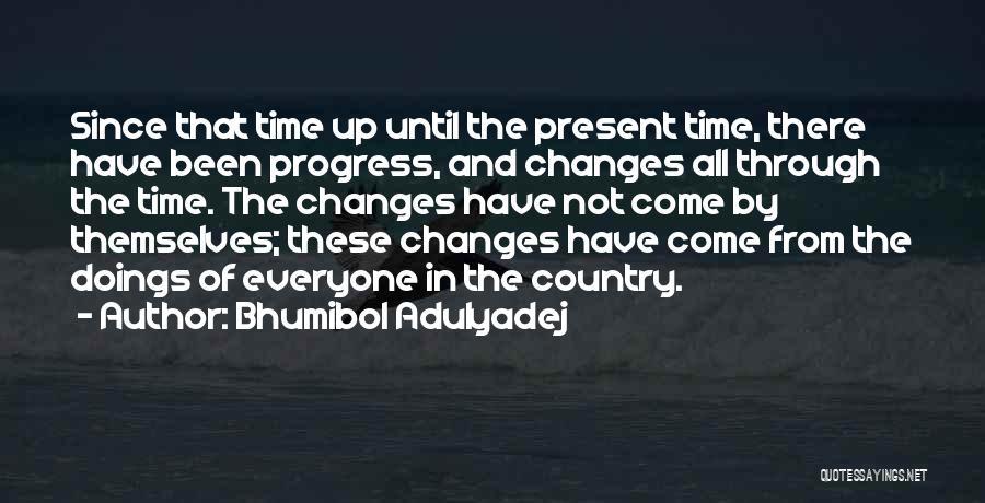 Bhumibol Adulyadej Quotes 1623294