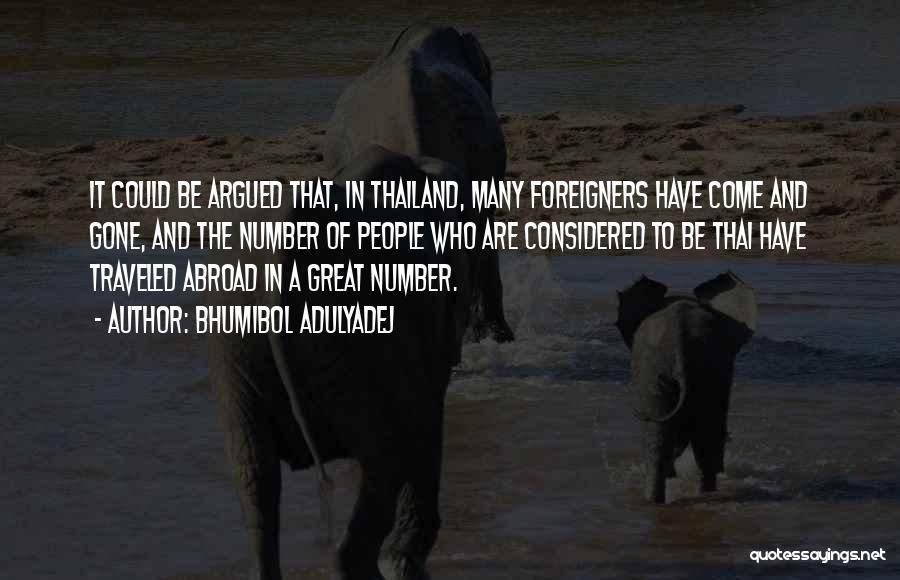 Bhumibol Adulyadej Quotes 1699246