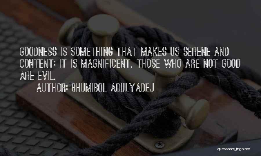 Bhumibol Adulyadej Quotes 1854178