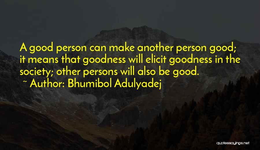 Bhumibol Adulyadej Quotes 1949129