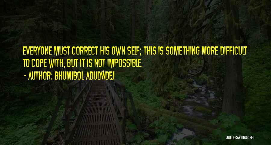 Bhumibol Adulyadej Quotes 1995927
