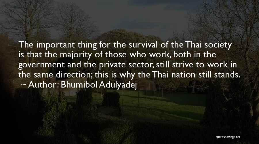 Bhumibol Adulyadej Quotes 791286