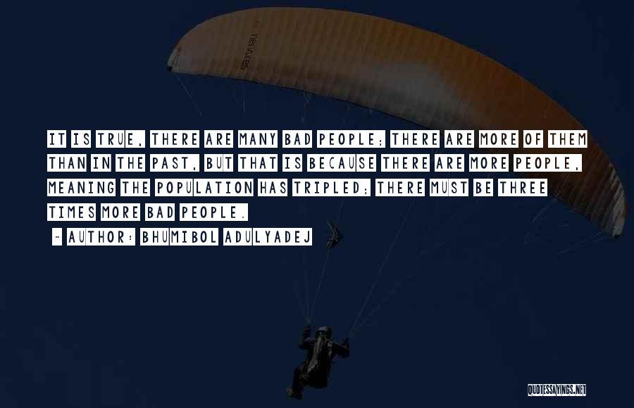 Bhumibol Adulyadej Quotes 869628