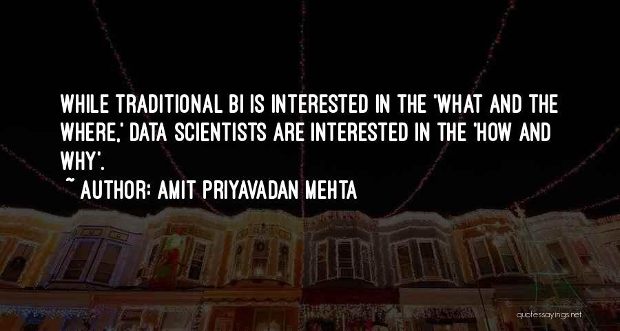 Bi Quotes By Amit Priyavadan Mehta