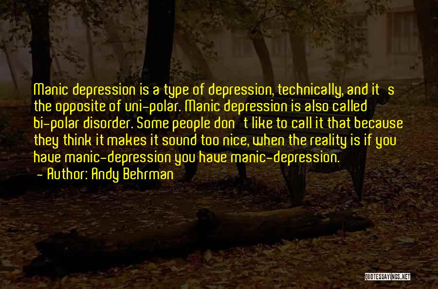 Bi Quotes By Andy Behrman