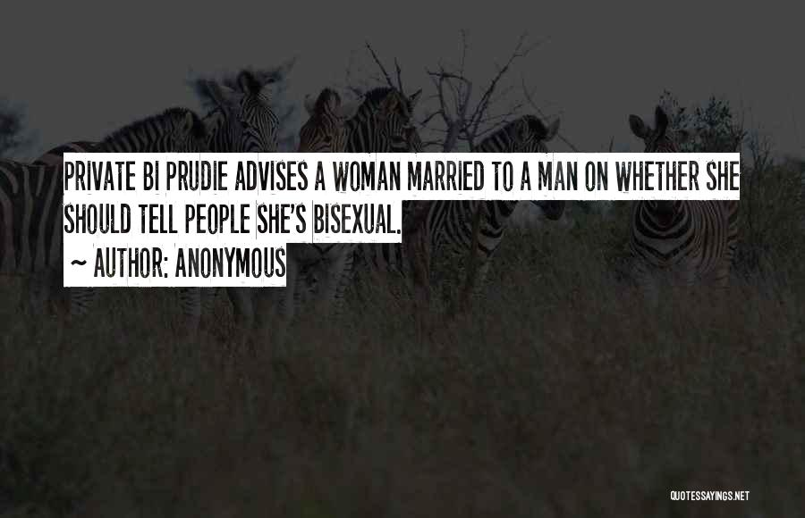 Bi Quotes By Anonymous