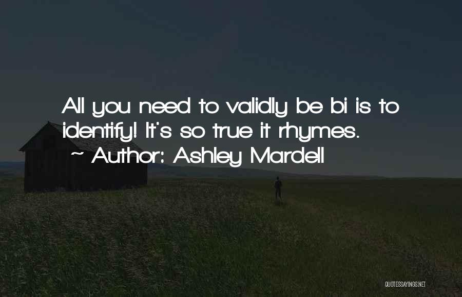 Bi Quotes By Ashley Mardell