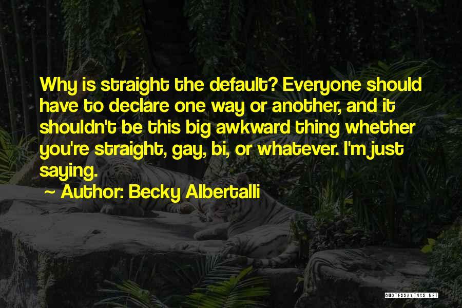 Bi Quotes By Becky Albertalli