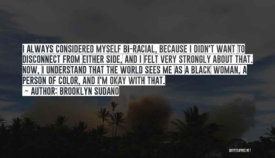 Bi Quotes By Brooklyn Sudano