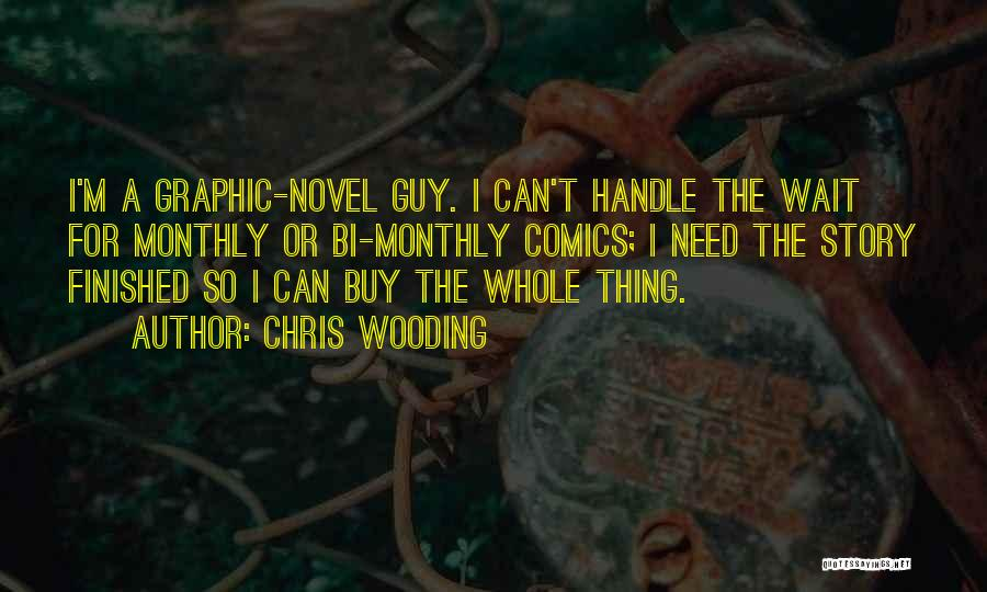 Bi Quotes By Chris Wooding