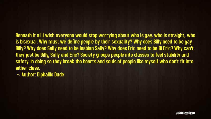 Bi Quotes By Diphallic Dude