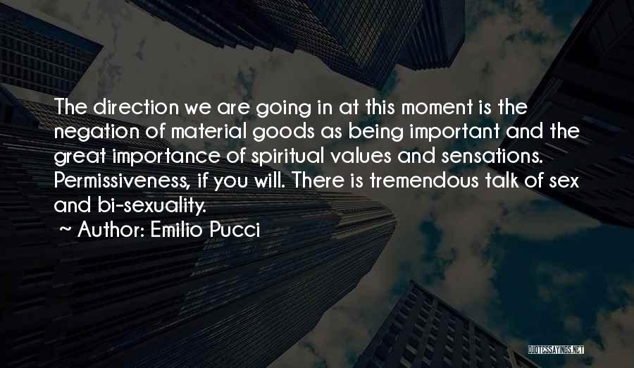 Bi Quotes By Emilio Pucci